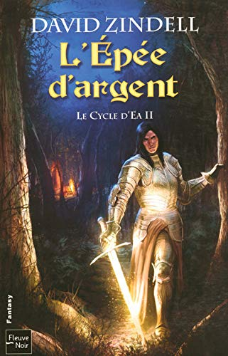 9782265078932: Le Cycle d'Ea, Tome 2 : L'Epée d'argent