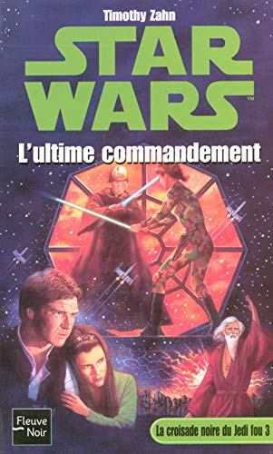 9782265079038: Star Wars, tome 14 : La Croisade noire du jedi fou, tome 3 : L'Ultime Commandement