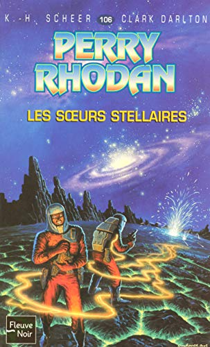 Les soeurs stellaires (French Edition) (2265080659) by K-H Scheer