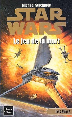 9782265081260: Les X-Wings, Tome 2 : Le jeu de la mort