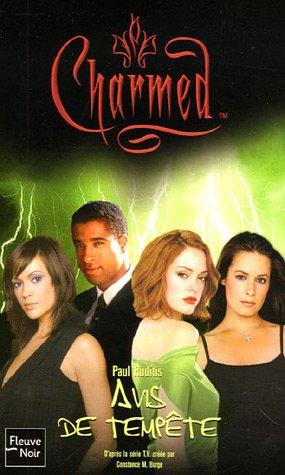 9782265082151: Charmed, Tome 25 : Avis de tempête