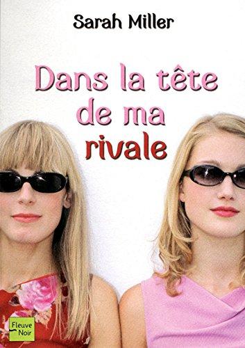 9782265082281: Dans la tête de ma rivale (French Edition)