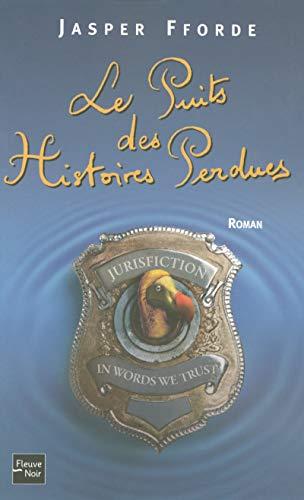Le Puits des Histoires Perdues (French Edition): Jasper Fforde