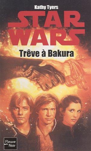 9782265083226: The Truce at Bakura (Star Wars)