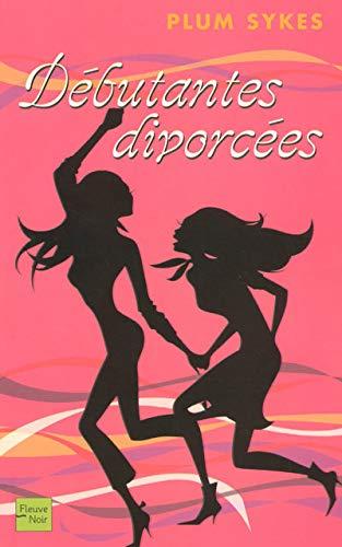 9782265083547: Débutantes divorcées