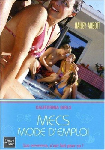 9782265083851: California Girls, Tome 1 : Mecs mode d'emploi