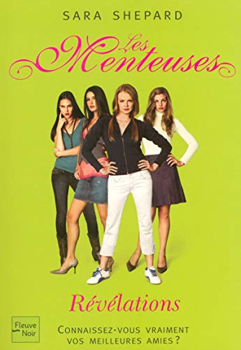 Les Menteuses, Tome 4 : R?v?lations: Sara Shepard