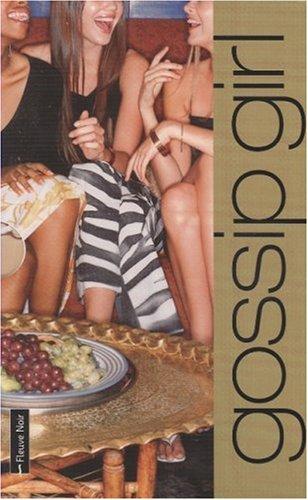 9782265083998: Gossip Girl : Coffret en 3 volumes : Tome 1, Ca fait tellement de bien de dire du mal ; Tome 2, Vous m'adorez, ne dites pas le contraire ; Tome 3, Je veux tout, tout de suite