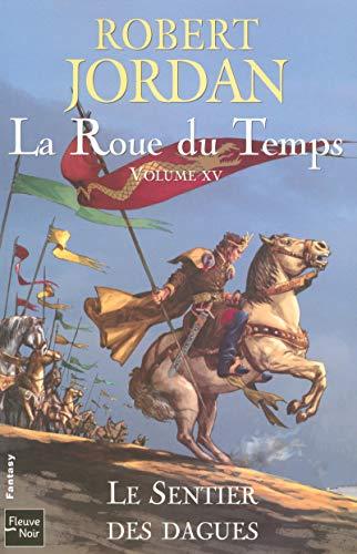 9782265084117: Roue du Temps (La) - Volume XV: Le sentier des dagues