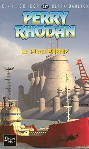 Le plan phénix (French Edition) (2265084786) by Clark Darlton, K. H. Scheer