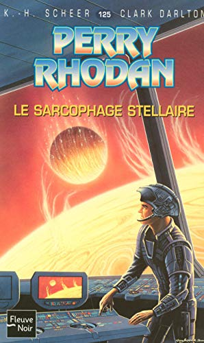 Le sarcophage stellaire (French Edition) (2265084905) by K-H Scheer
