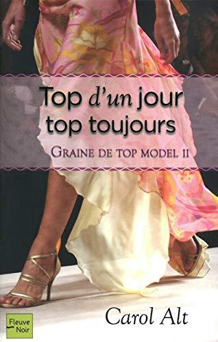 9782265086104: Graine de top model : Volume 2, Top d'un jour, top toujours (French edition)