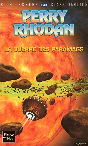 9782265086197: Perry Rhodan, Tome 240 : La guerre des Paramags