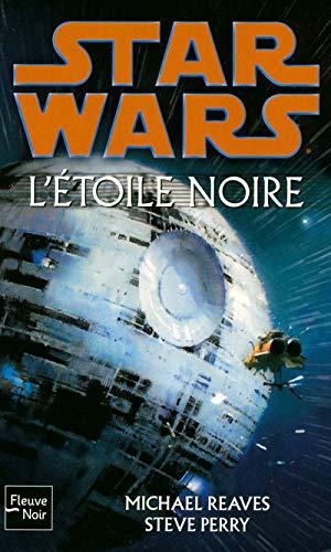 9782265086562: L'étoile noire (French Edition)