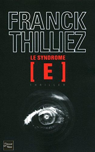 Le syndrome E: Franck Thilliez