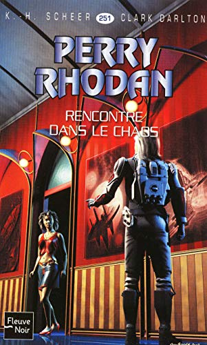 Rencontre dans le chaos (French Edition) (2265087998) by Clark Darlton