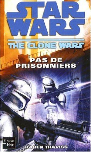 9782265088054: Star Wars The Clone Wars, Tome 96 : Pas de prisonniers