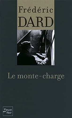 Le monte-charge: Dard, Fr�d�ric