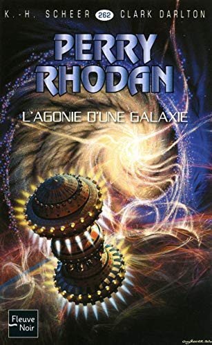 9782265088887: L'agonie d'une galaxie (French Edition)