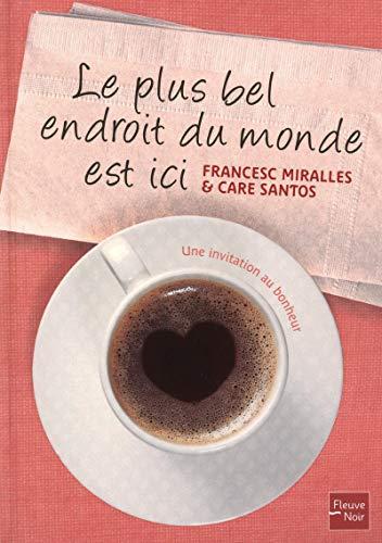 9782265089648: Le plus bel endroit du monde est ici (French Edition)