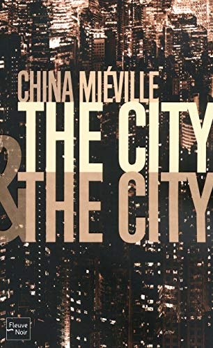 9782265090651: The City & The City