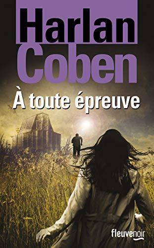 À toute épreuve: Harlan COBEN