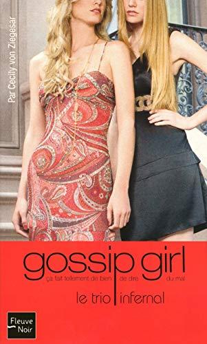 9782265093294: Gossip Girl, Tome 12 : Le trio infernal