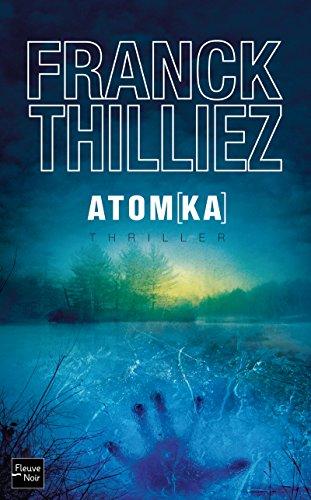 Atomka: Franck Thilliez
