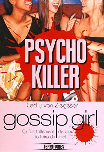 9782265094062: Gossip Girl, Tome 17 : Psycho killer