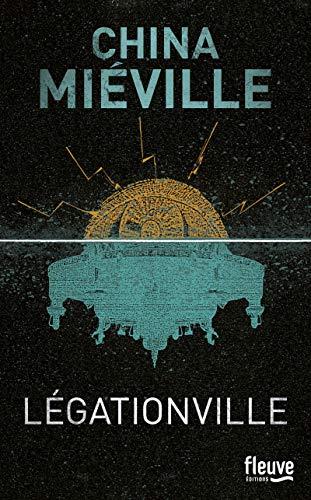 Légationville: Miéville, China