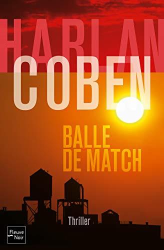 9782265097698: Balle de match (Thriller)