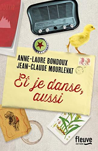 Et je danse, aussi: Mourlevat, Jean-Claude and
