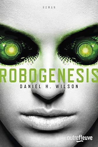 9782265116146: Robogenesis (Outre Fleuve)