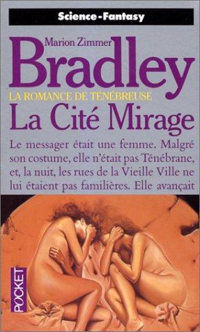9782266000154: La romance de T�n�breuse, Tome 9 : La Cit� mirage