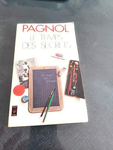 Souvenirs d'enfance, Tome 3 : Le Temps: Marcel Pagnol