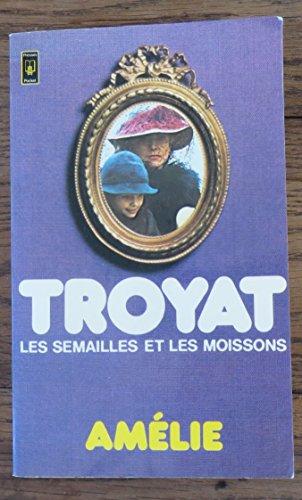 9782266000703: Les Semailles et les Moissons, Tome 2 : Amélie (Pocket)