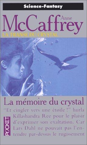 9782266000758: La Trance du crystal, tome 3 : La mémoire du crystal