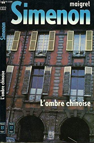 9782266000772: Le Commissaire Maigret: L'ombre Chinoise