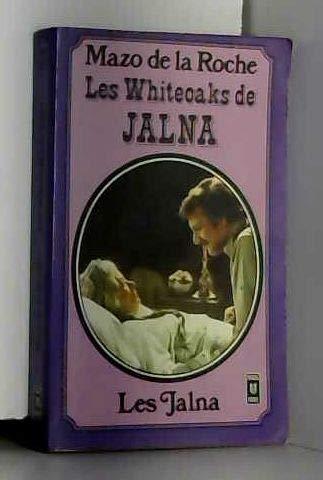 Les whiteoaks de jalna (Jeunesse): La Roche M
