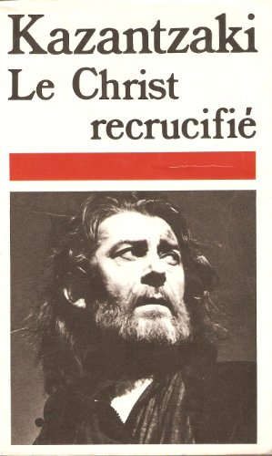 Le Christ recrucifie. Roman.