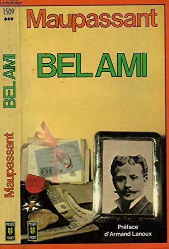 Bel-Ami: Maupassant, Guy De