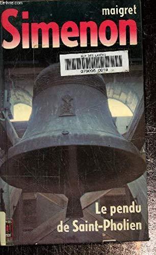 Le pendu de saint pholien: Simenon, Georges