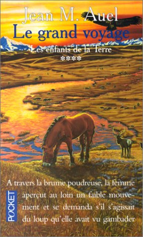 Le Grand Voyage (French Edition) (2266003968) by Auel, Jean