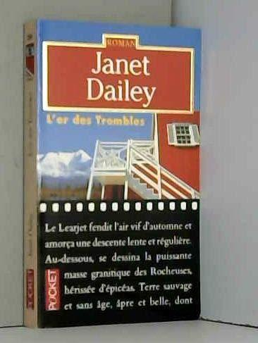 L'or des trembles: Dailey/Janet