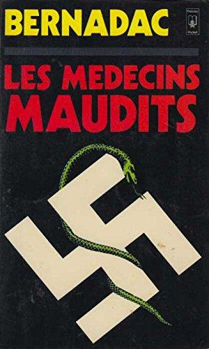 9782266004503: Les m�decins maudits : les exp�riences m�dicales humaines dans les camps de concentration