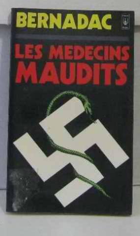 9782266004503: Les Médecins maudits: Les expériences médicales humaines dans les camps de concentration (Presses pocket ; 1548) (French Edition)