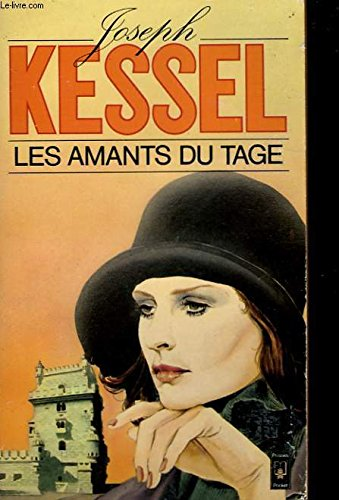 Les amants du Tage (Presses pocket) (2266004840) by Joseph Kessel