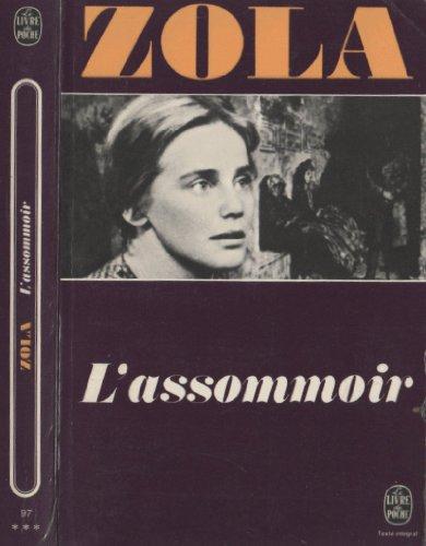 L' Assommoir: Zola, Emile