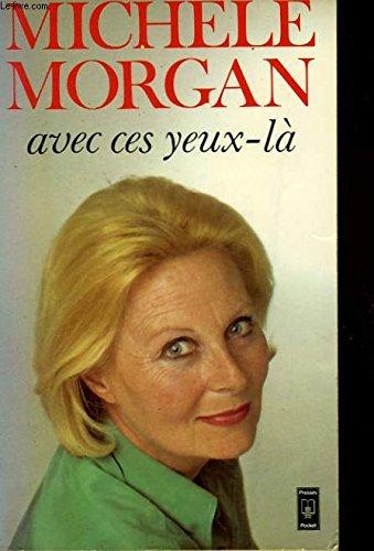 9782266006811: Avec ces yeux la by Morgan M