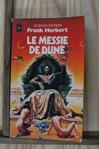 Le messie de Dune: Frank Herbert